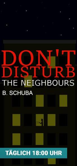 Link zu Don't Disturb The Neighbours von Bene Schuba